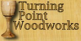 Turning Point Woodworks custom woodturning.